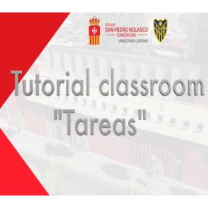"Tutorial ""tareas"" classroom"